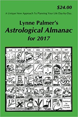 Astrological almanac for 2017 lynne palmer 9780982745847 amazon astrological almanac for 2017 lynne palmer 9780982745847 amazon books fandeluxe Images