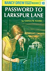 Nancy Drew 10: Password to Larkspur Lane (Nancy Drew Mysteries) Kindle Edition