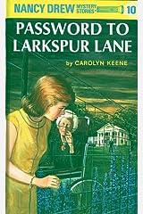 Nancy Drew 10: Password to Larkspur Lane (Nancy Drew Mysteries) Kindle Edition