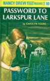 The Password to Larkspur Lane by Carolyn Keene front cover