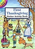 First Thanksgiving Sticker Activity Book (Dover Little Activity Books Stickers)