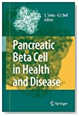 Pancreatic Beta Cell in Health and Disease (2007-12-19)