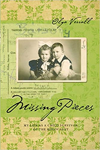 Missing Pieces: My Life as a Child Survivor of the Holocaust (Legacies Shared)