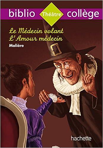 Biblio Collège Le Médecin Volant por Molière epub