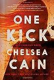 One Kick: A Novel (A Kick Lannigan Novel)