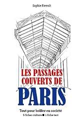 Les Passages couverts de Paris - Tout pour briller en société