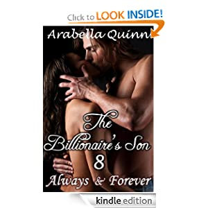 The Billionaire's Son (Parts 1-4) (BDSMerotica Romance) (Billionaire Erotic Romance) Arabella Quinn