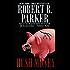 Hush Money (Spenser Book 26)