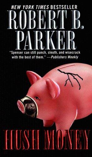 Hush Money (Spenser Book 26) cover
