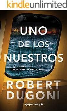 Uno de los nuestros (Tracy Crosswhite nº 5) (Spanish Edition)