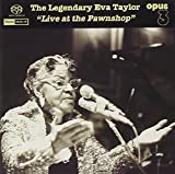 Live At The Pawnshop by Eva Taylor (2008-09-09)