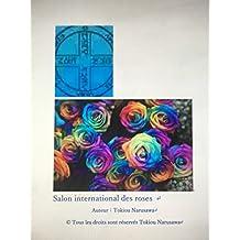Salon international des roses  (French Edition)