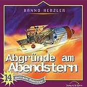Abgründe am Abendstern (Weltraum-Abenteuer 14) | Hanno Herzler