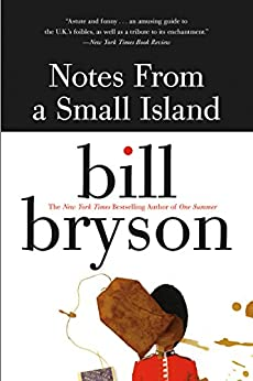 Notes from a Small Island by [Bryson, Bill]