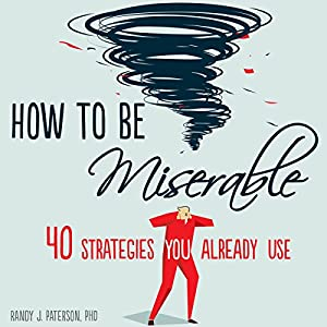 How to Be Miserable Hörbuch