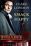 Smack Happy (With A Kick Book 7)