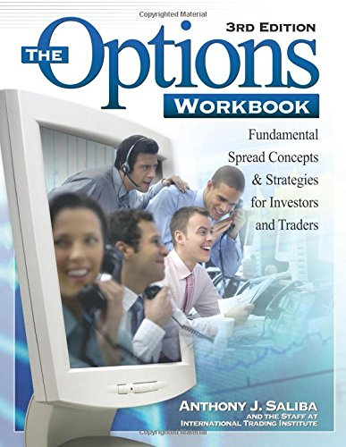 The Options Workbook: Fundamental Spread Concepts and Strategies for Investors and Traders, 3rd Edition by Brand: Kaplan Publishing