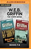 W.E.B. Griffin The Corps Series: Books 7-8: Behind the Lines & In Danger s Path