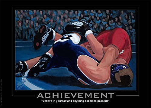 "Achievement Wrestling Poster ""Believe in Yourself and Anything Becomes Possible"""