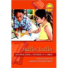 Muffles' Truffles: Multiplication and Division with the Array (Contexts for Learning Mathematics)