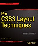 Pro CSS3 Layout Techniques, Sam Hampton-Smith, 1430265027