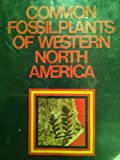 Common Fossil Plants of Western North America, William D. Tidwell, 0842512985