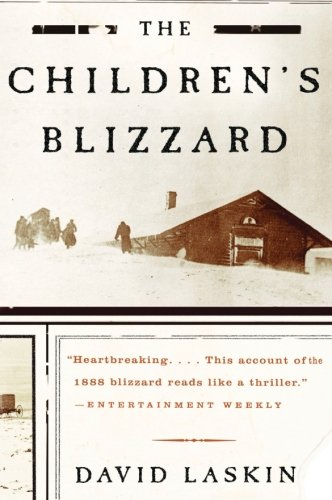 - The Children's Blizzard