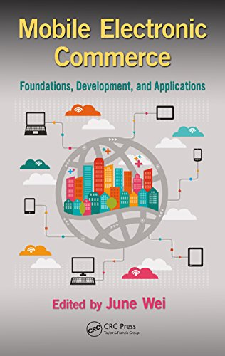 Download Mobile Electronic Commerce: Foundations, Development, and Applications (Industrial and Systems Engineering Series) Pdf