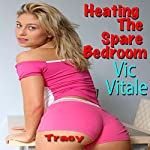 Heating up the Spare Bedroom | Vic Vitale