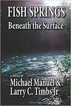 FISH SPRINGS: Beneath the Surface