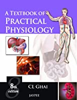 A Textbook of Practical Physiology, 8th Edition Front Cover