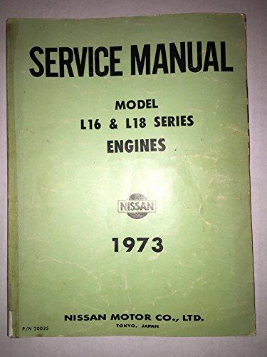 1973 Nissan Model L16 & L18 Series Engine Service Manual