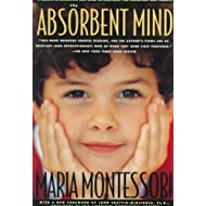 """""""The Discovery of the Child,"""" & """"The Absorbent Mind."""" (The Clio Montessori Series)"""