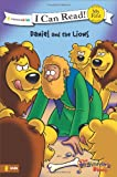 The Beginner's Bible Daniel and the Lions (I Can Read! / The Beginner's Bible)