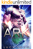 Ark: A Scifi Alien Romance (Dragon Empire Book 1)