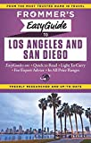 Frommer's EasyGuide to Los Angeles and San Diego (Easy Guides)