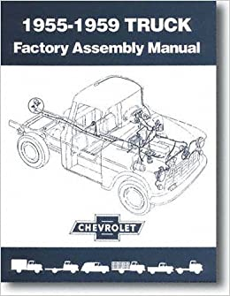 1956 chevy pickup wiring diagram 1955 1959 chevy chevrolet truck assembly manual  with decal  gm  1955 1959 chevy chevrolet truck