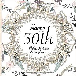 El Libro de Visitas de Cumpleaños: 30 Años I Elegante ...