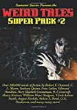 img - for Fantastic Stories Presents the Weird Tales Super Pack #2 book / textbook / text book