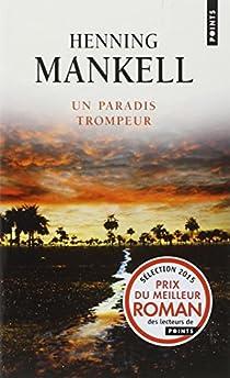 Un paradis trompeur par Mankell