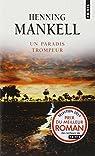 Un paradis trompeur par Henning Mankell
