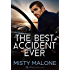 The Best Accident Ever