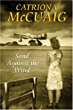 Sand Against the Wind, Catriona McCuaig, 070908529X