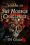 The Horror Challenge Volume III