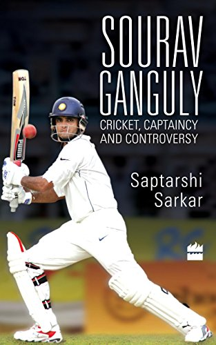 (Sourav Ganguly: Cricket, Captaincy and Controversy)