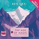 The Age of Magic | Ben Okri