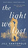Book cover from The Light We Lost by Jill Santopolo