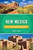 New Mexico Off the Beaten Path®: Discover Your Fun (Off the Beaten Path Series)