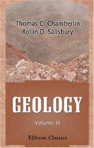 Download Geology: Volume 3. Earth History: Mesozoic, Cenozoic PDF