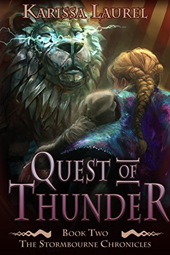 Quest of Thunder (Stormbourne Chronicles Book 2) by [Laurel, Karissa]
